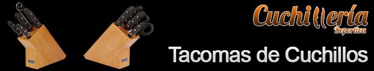 Tacomas de Cuchillos